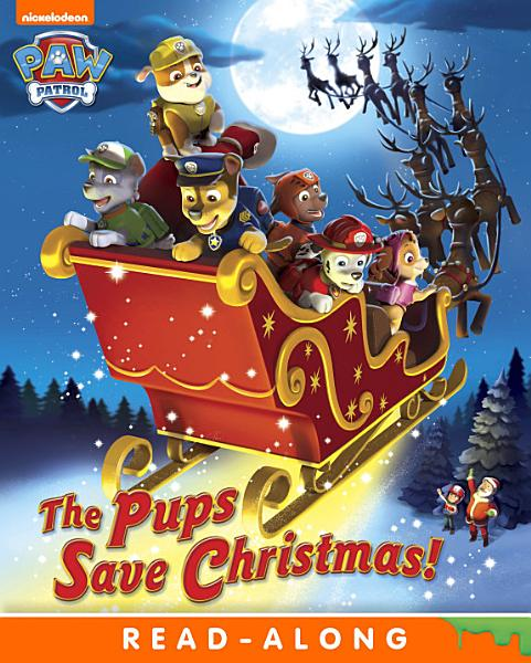 The Pups Save Christmas Paw Patrol