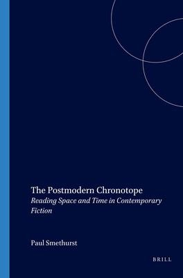 The Postmodern Chronotope PDF