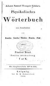 Johann Samuel Traugott Gehler's Physikalisches wörterbunch: Band 5,Ausgabe 2