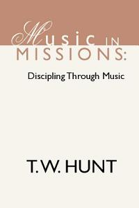 Music in Missions: Discipling Through Music
