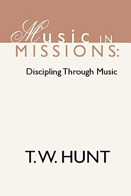 Music in Missions  Discipling Through Music