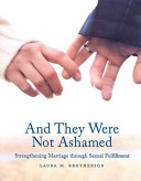 And They Were Not Ashamed 2