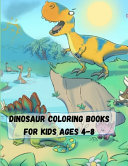 Dinosaur Coloring Books for Kids Ages 4 8 PDF