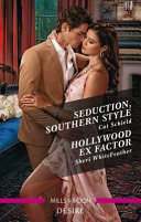Seduction, Southern Style/Hollywood Ex Factor