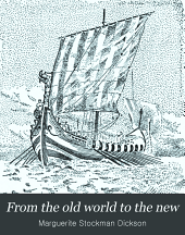 From the Old World to the New: How America was Found and Settled