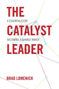 The Catalyst Leader Book