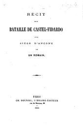 Récit de la Bataille de Castel-Fidardo et du siége d'Ancône, par un Romain