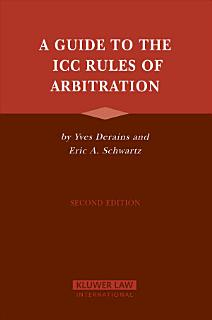 A Guide to the ICC Rules of Arbitration Book