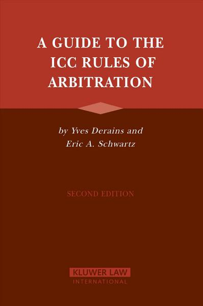 A Guide to the ICC Rules of Arbitration