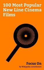 Focus On: 100 Most Popular New Line Cinema Films