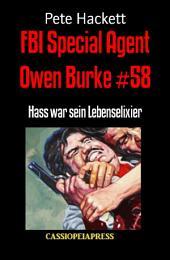 FBI Special Agent Owen Burke #58: Hass war sein Lebenselixier