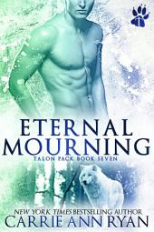 Eternal Mourning: A Paranormal Shifter Talon Pack Romance