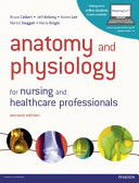 Anatomy and Physiology for Nursing and Healthcare Professionals Book