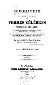 Biographie universelle et historique des femmes célèbres mortes ou vivantes: Volume4