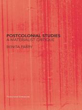 Postcolonial Studies: A Materialist Critique