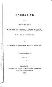 Narrative of a Visit to the Courts of Russia and Sweden: In the Years 1830 and 1831, Volume 2