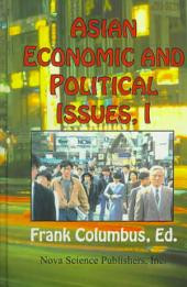 Asian Economic and Political Issues: Volume 1