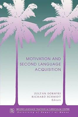 Motivation and Second Language Acquisition PDF