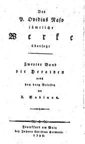 Des P. Ovidius Naso Heroiden, nebst den drey briefen des A. Sabinus, übersetzt von N.G. Eichhoff