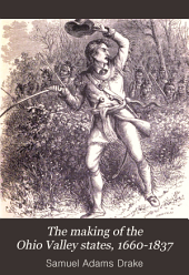 The Making of the Ohio Valley States, 1660-1837