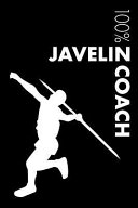 Javelin Coach Notebook: Blank Lined Javelin Journal for Coach and Javelin Thrower
