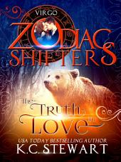 The Truth in Love: A Zodiac Shifters Paranormal Romance: Virgo