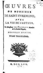 Œuvres de Monsieur de Saint-Évremond: Volume 3