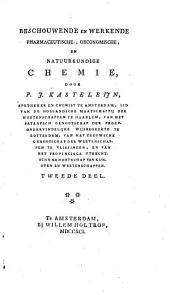 Beschouwende en werkende pharmaceutische, oeconomische en natuurkundige chemie: Volume 2