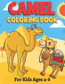 Camel Coloring Book For Kids Ages 4-8