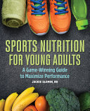 Sports Nutrition for Young Adults PDF