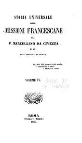 Storia universale delle missioni francescane: Volume 4