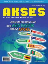 Majalah Akses Edisi ke-20: Mengejar Peluang Pasar dari asia Pasifik hingga Afrika