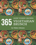 Oops  365 Yummy Vegetarian Brunch Recipes PDF