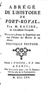 Abrégé de l'hist. de Port-Royal