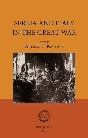 Serbia and Italy in the Great War PDF