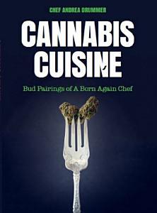 Cannabis Cuisine Book