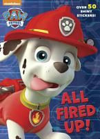 All Fired Up   Paw Patrol  PDF