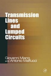 Transmission Lines and Lumped Circuits: Fundamentals and Applications
