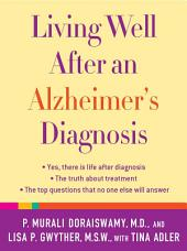 Living Well After an Alzheimer's Diagnosis