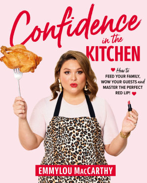 Confidence in the Kitchen