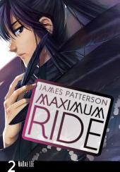 Maximum Ride: The Manga: Volume 2