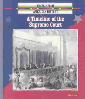 A Timeline of the Supreme Court