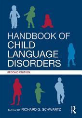 Handbook of Child Language Disorders: 2nd Edition, Edition 2
