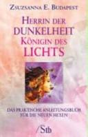 Herrin der Dunkelheit  K  nigin des Lichts PDF