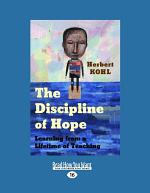 The Discipline of Hope (Large Print 16pt)