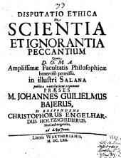 Disp. ethica de scientia et ignorantia peccantium