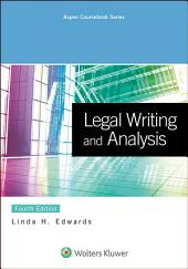 Legal Writing and Analysis: Edition 2