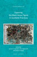 Exploring the Black Venus Figure in Aesthetic Practices PDF