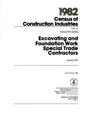 1982 Census of Construction Industries: Industry series. Excavating and foundation work special trade contractors, industry 1794, Volume 3
