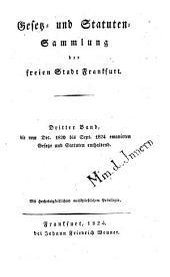 Gesetz- und Statutensammlung der Freien Stadt Frankfurt: Band 3